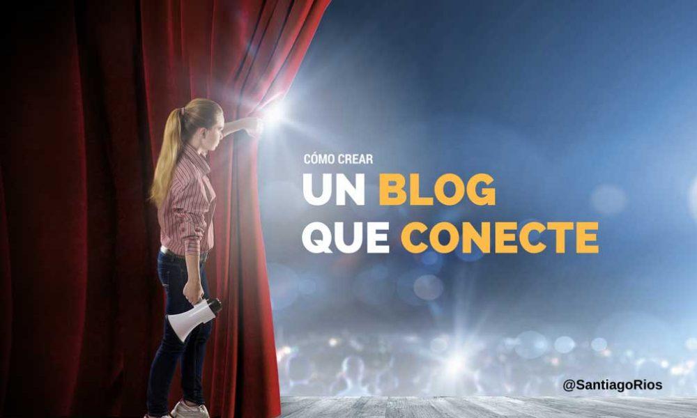 CÓMO-CREAR-un-blog-que-conecte