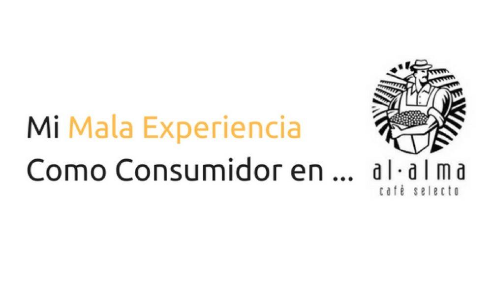 Mala experiencia consumidor en Al Alma servicio al cliente