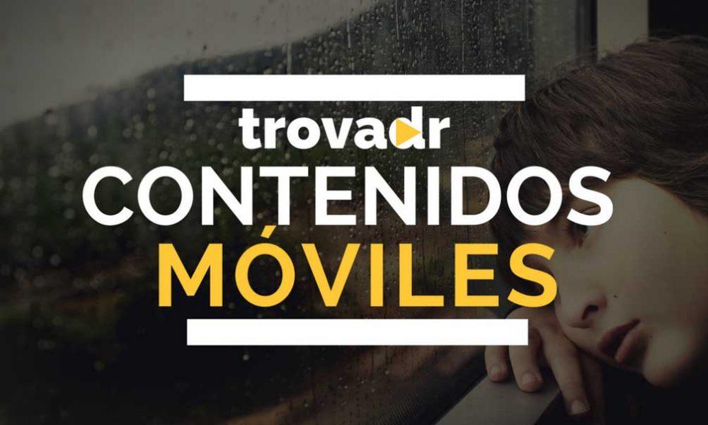 TROVADR-CONTENIDOS-MOVILES