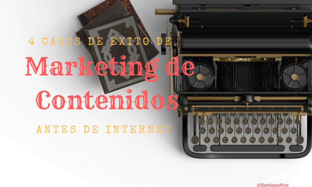 4 casos de éxito de marketing de contenidos antes de internet MP